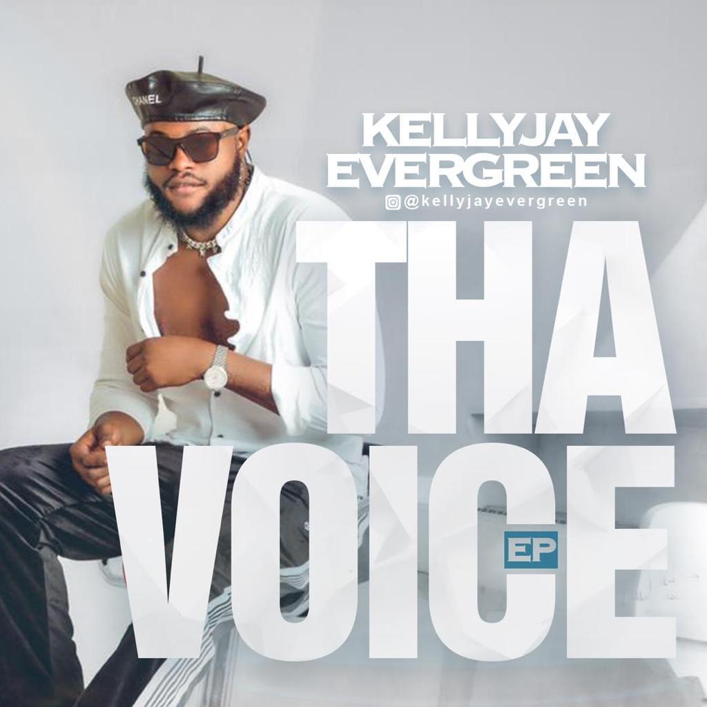"[EP] Kelly Jay Evergreen – ""Tha Voice"""