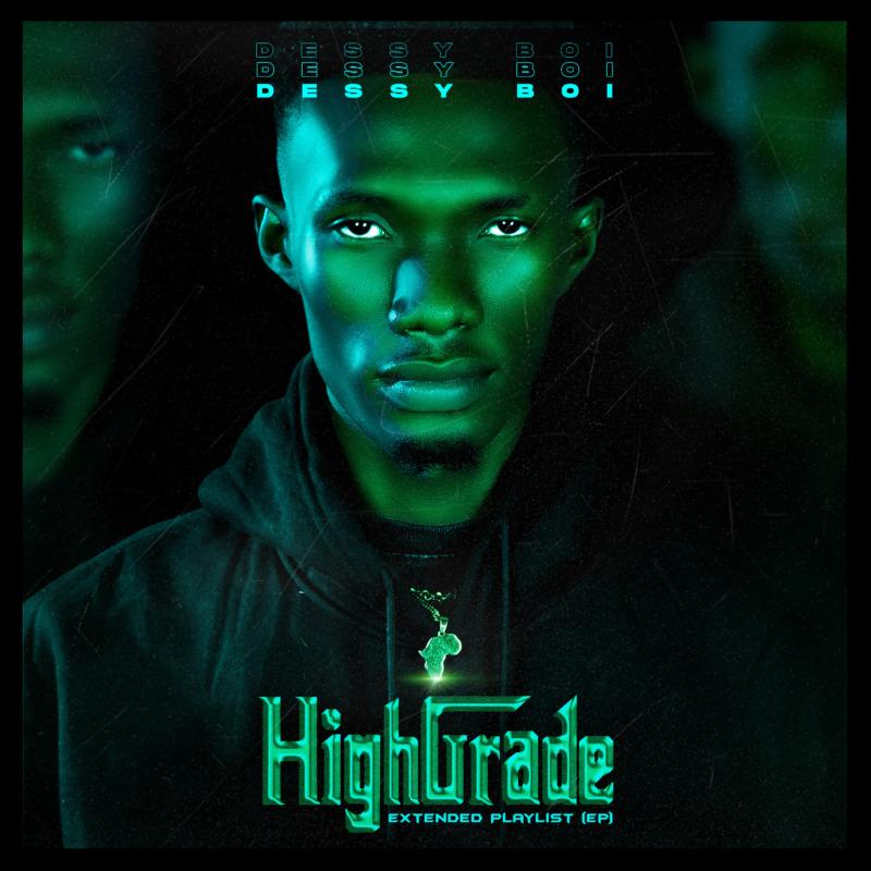 """[EP] Dessyboi – """"High Grade"""""""