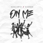 """Doncarta – """"On Me"""" ft. Baeken"""