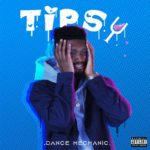 "Dance Mechanic – ""Tipsy"" ft. Toye Bangz"