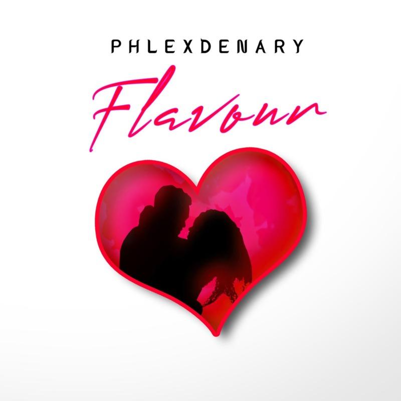 "PhlexDenary – ""Flavour"""