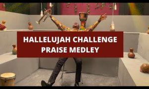 Hallelujah Challenge 'Praise' & 'Worship' Medley