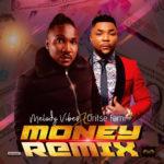 """Melodyvibes – """"Money Remix"""" ft. Oritse Femi"""