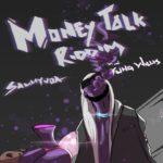 """Sammy Vao – """"Money Talk Riddim"""""""