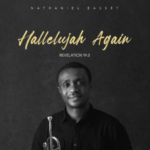 "[Album] Nathaniel Bassey – ""Hallelujah Again"" ft. Sinach and more"