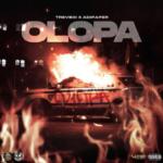 "Trevboi x Adipaper – ""Olopa"""