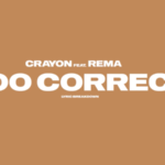 Crayon x Rema – Too Correct Lyric Breakdown
