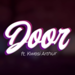 "Joeboy x Kwesi Arthur – ""Door LYRICS"""
