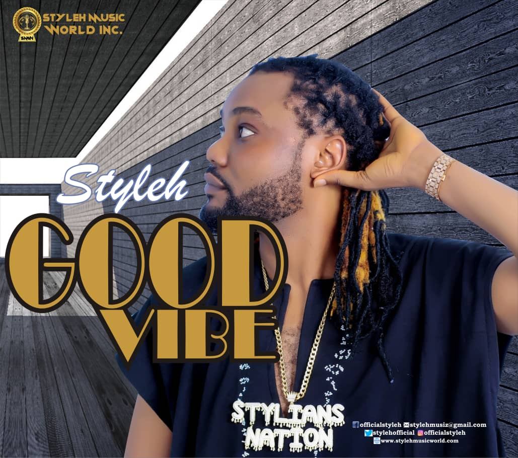 "[Audio + Video] Styleh – ""Good Vibes"""