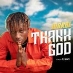 "Moral – ""Thank God"" (Prod. by C-Mart)"