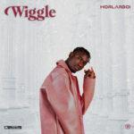 "Horlarboi – ""Wiggle"""
