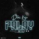 """Dimi Keye – """"Palay"""" ft. Mystro"""