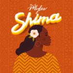 "Tha Boy Myles – ""Shima"""