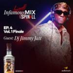 Smirnoff InfamousMix – Ep 4 Vol 1 (Guest: DJ Jimmy Jatt)