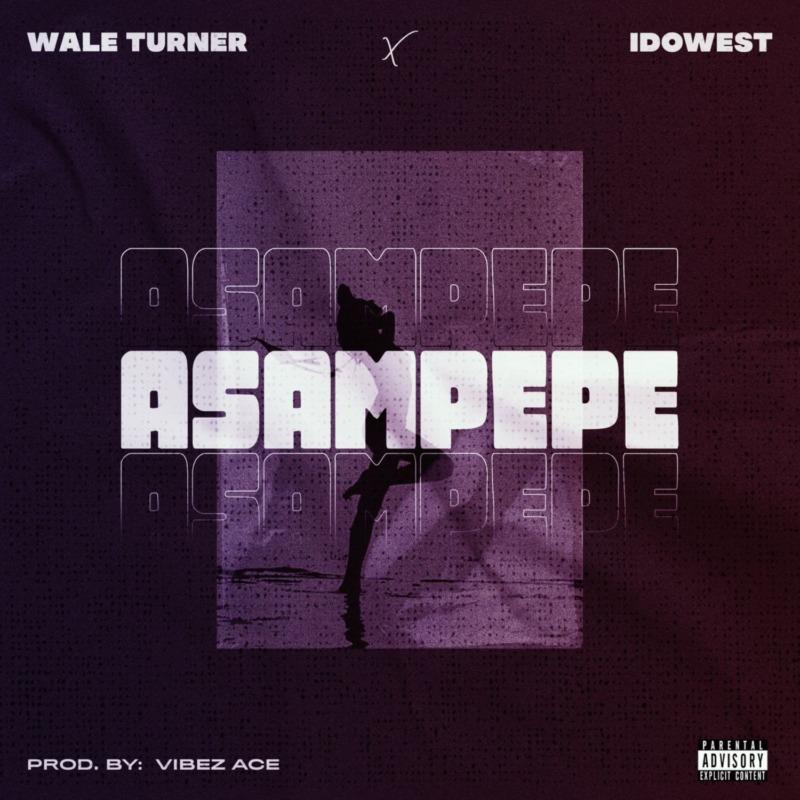 Wale Turner Asampepe Idowest