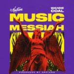"[Lyrics] DJ Neptune – ""Music Messiah Lyrics"" ft. Wande Coal"