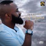 "DJ E-Kenny – ""Ezi Mama"" (Prod. By Yang P)"