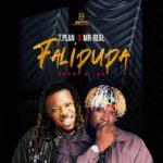 "TPlan – ""Falipupa"" ft. Mr Real"