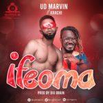"UD Marvin – ""Ifeoma"" ft. Krachi"