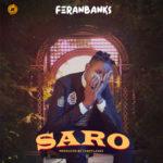 "FeranBanks – ""Saro"""