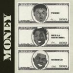 """Terri x Bella Shmurda x Mohbad – """"Money"""""""