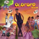 """Victor AD – """"Olofofo"""" (Prod. by Kulboy)"""