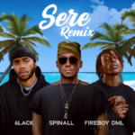 "Spinall x Fireboy DML x 6LACK – ""Sere Remix"""
