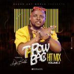 "[Mixtape] DJ Baddo – ""Throw Back Hit Mix"" (Volume 2)"