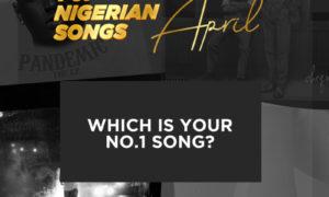 Best Nigerian Songs Of April