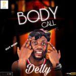 """Delly – """"Body Call"""""""