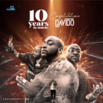 "With Over 100 Hits, Davido Celebrates 10 Years On Stage – ""10 Best Davido Songs Ever"""
