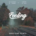 """DJ Latitude & Soundz x Ladipoe & Buju – """"Feeling"""" (Amapiano Remix)"""