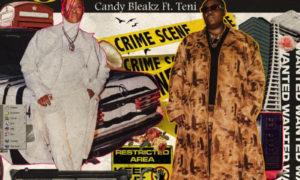 Candy Bleakz Baba Nla Teni