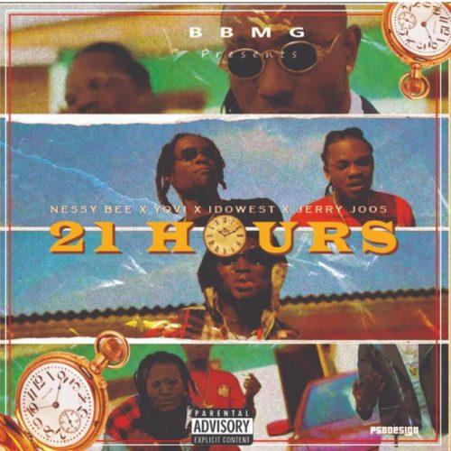 """Nessy Bee – """"21 Hours"""" ft. Yovi, Idowest, Jerry Joos #Arewapublisize"""