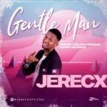 """Jerecx – """"Gentleman"""""""