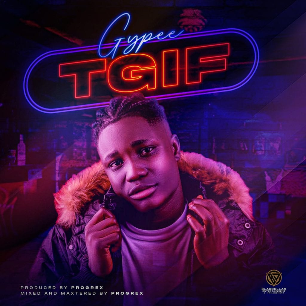 """Nigerian Musical artiste and songwriter, IMUERO GODSPOWER popularly known with his stage name """"GYPEE"""" releases this new single titled """"TGIF"""" produced by Progrex.  Gypee is an Afro-Pop Fusion genre singer from the Delta State, South South Region of Nigeria, and he is set to release his Debut EP Projected titled """"Son Of The Sound EP"""" in July 2021 and this EP consist of 5(Five) solid tracks.  Enjoy this single titled """"TGIF"""" across all digital streaming platforms. STREAM HERE  Listen below    DOWNLOAD MP3"""