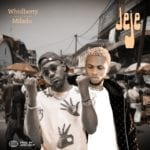 """Whidberry – """"Jeje"""" Ft. Milado"""
