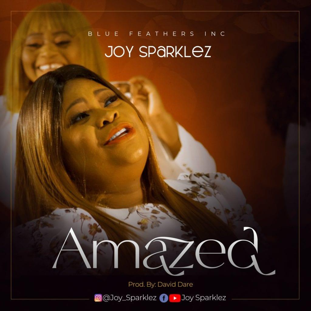 "[Audio + Video] Joy Sparklez – ""Amazed"" #Arewapublisize"