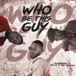[Music] Kheengz – Who Be This Guy ft. Falz & M.I