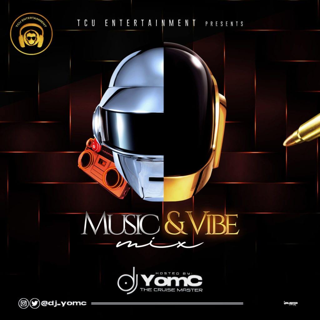 "[Mixtape] DJ Yomc – ""Music & Vibe Mix"" #Arewapublisize"