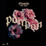 "Olamide – ""PonPon"" ft. Fave"
