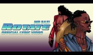 Mr Eazi Rotate Lyrics (Freestyle)