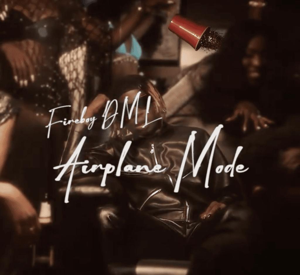 Fireboy Airplane Mode Lyrics