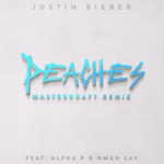"Justin Bieber – ""Peaches"" (Masterkraft Remix) ft. Alpha P x Omah Lay"
