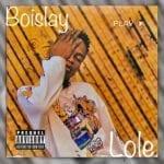 """Boislay – """"Lole"""""""
