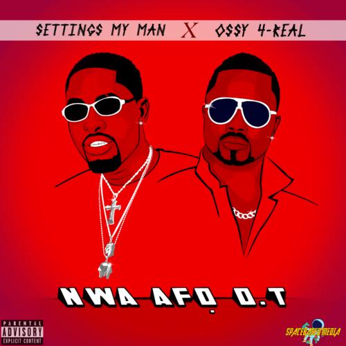 """Settings My Man"" x ""Ossy 4 real""  – Nwa Afo OT #Arewapublisize"