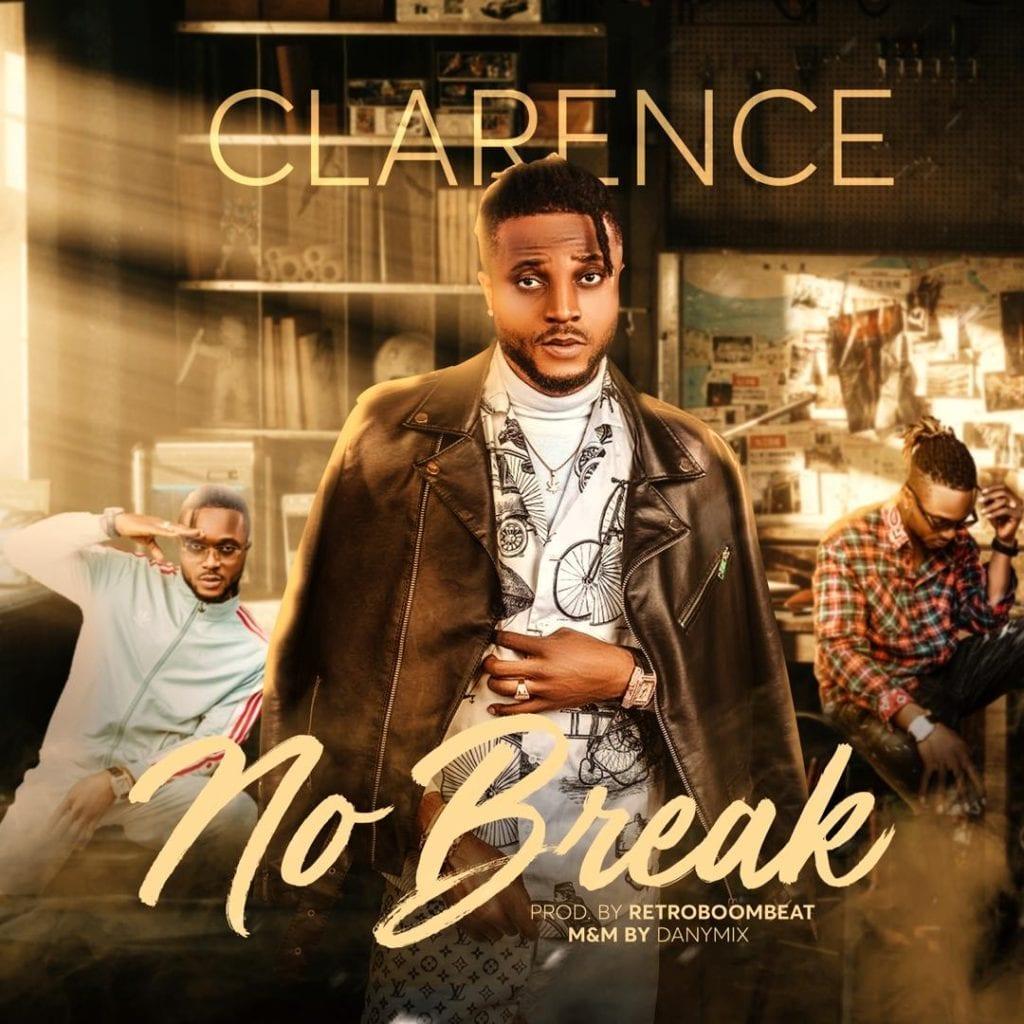 """Clarence – """"No Break"""""""