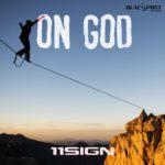"""11Sign – """"On God"""""""