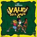"""[Mix] DJ Khoded – """"Valid Mixtape 6.0"""""""