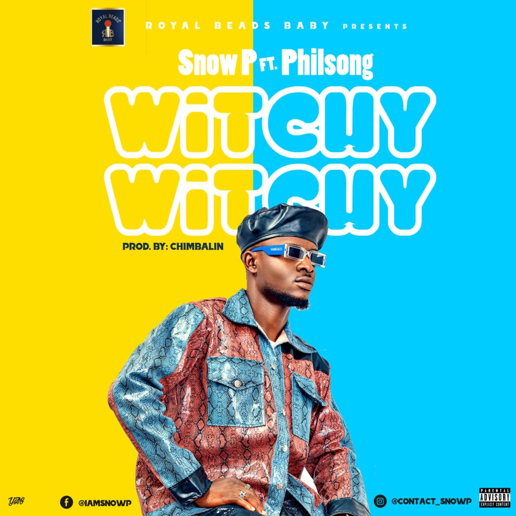 """Snow P – """"Witchy Witchy"""" ft. Philsong (Prod. by Chimbalin)"""